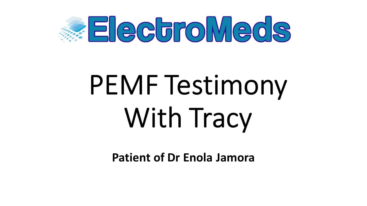 PEMF Testimony Tracy